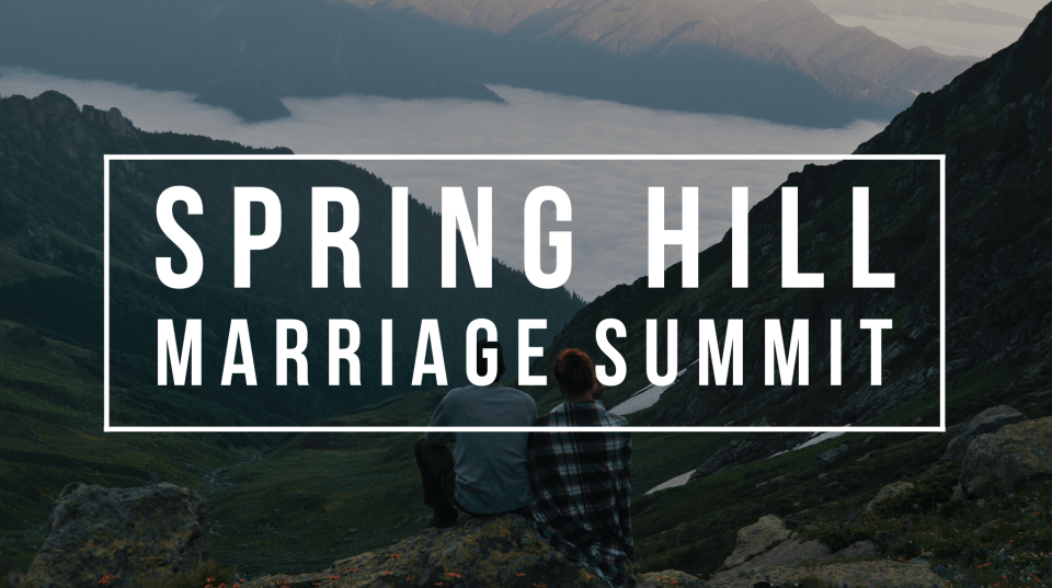 Spring Hill Marriage Summit