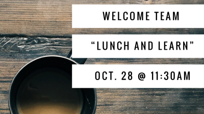 """Welcome Team """"Lunch and Learn"""""""