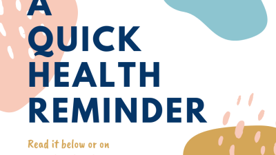 A Quick Health Reminder