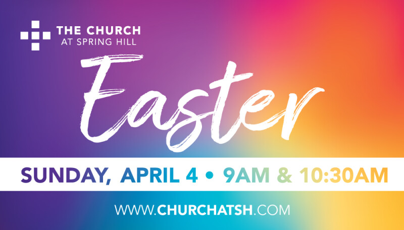 Easter at The Church at Spring Hill